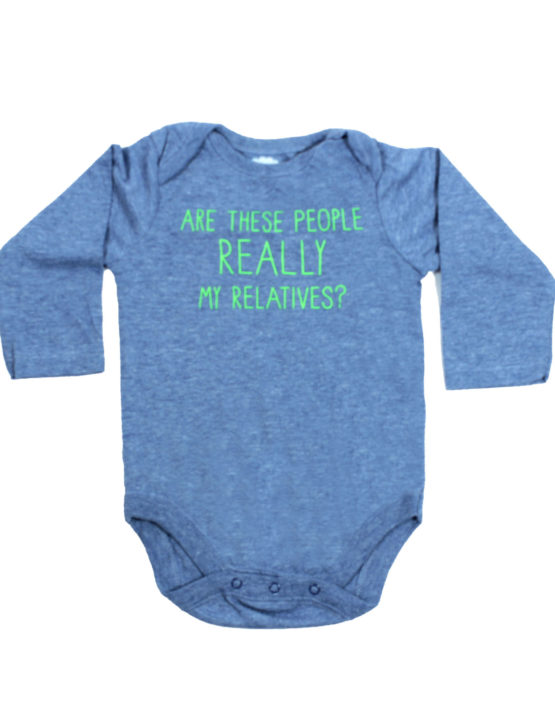 Are these people really my relatives blue Baby Rompers